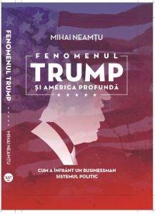 Cartea Trump, scrisă de Mihai Neamţu Q Magazine